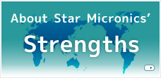 About Star Micronics' Strengths